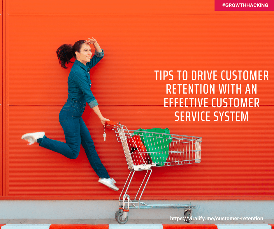 You are currently viewing Tips to drive customer retention with an effective customer service system