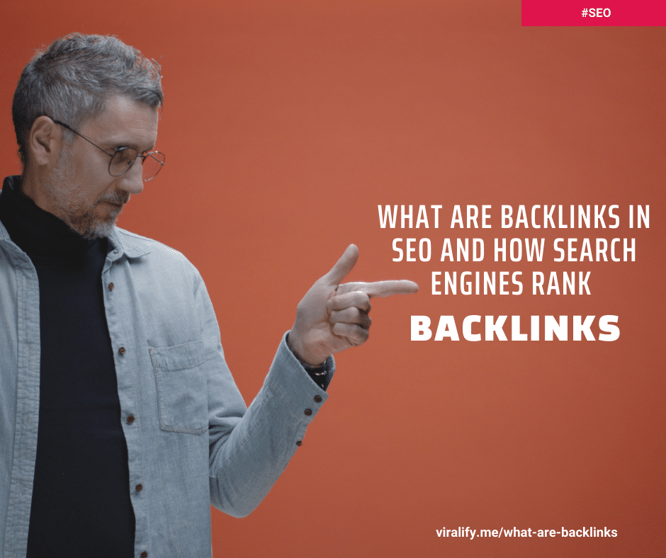Read more about the article What are backlinks in SEO and how search engines rank backlinks?