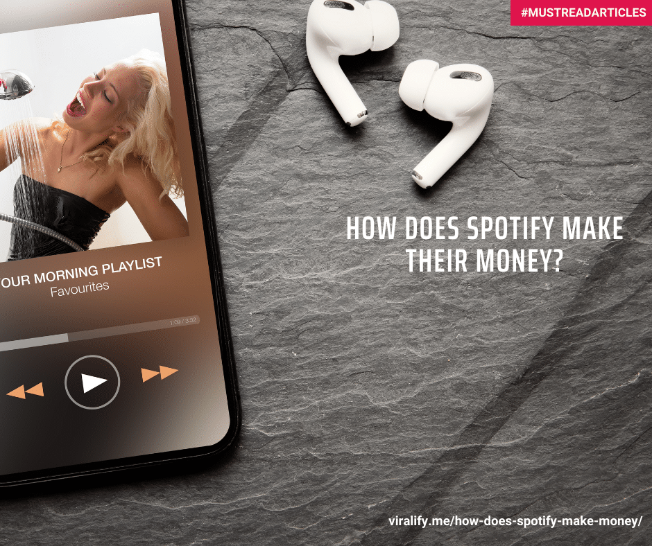 Read more about the article How does Spotify make money?