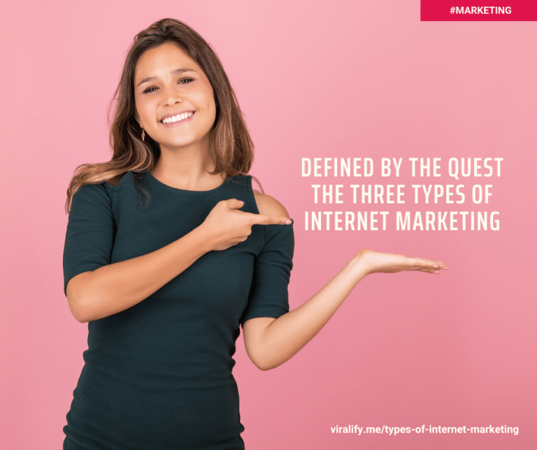 Read more about the article Defined by the Quest: The Three Types of internet marketing