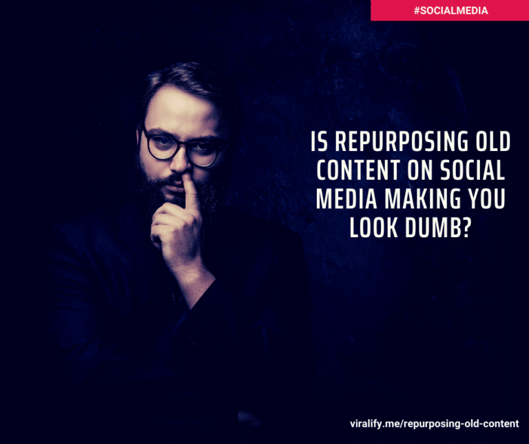 Read more about the article Is repurposing old content on social media making you look dumb?