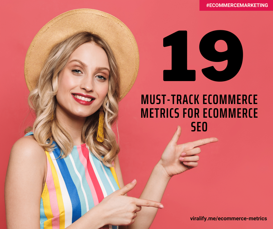 Read more about the article 19 Must-Track E COMMERCE Metrics for Ecommerce SEO: Analyze These KPIs to Drive Success!